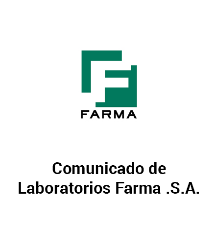 Comunicado Laboratorios Farma S.A.